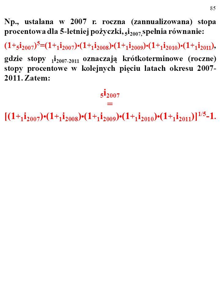 [(1+1i2007)•(1+1i2008)•(1+1i2009)•(1+1i2010)•(1+1i2011)]1/5-1.